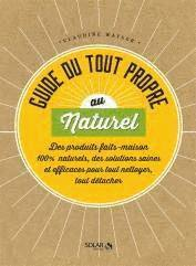 guide du Toutpropre au naturel